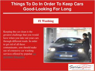 Things To Do In Order To Keep Cars Good-Looking For Long