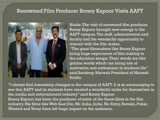 Renowned Film Producer Boney Kapoor Visits AAFT