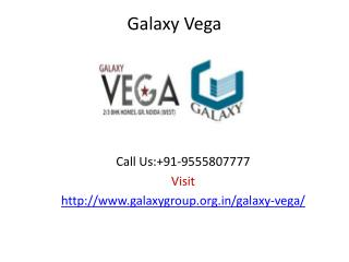 Galaxy Group - Galaxy Vega