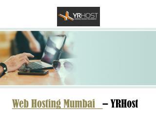 Web Hosting Mumbai - YRHost