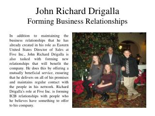 John Richard Drigalla Forming Business Relationships