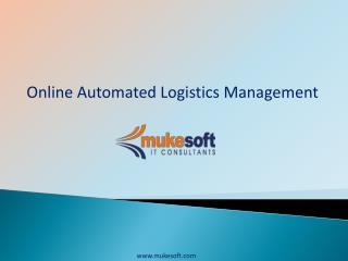 Online Automated Logistics Management