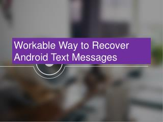 Android Text Message Recovery
