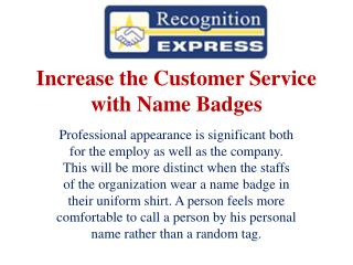 Increase the Customer Service with Name Badges