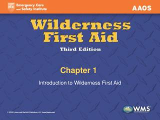Introduction to Wilderness First Aid