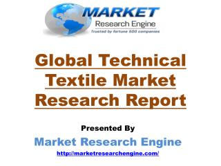 Global Technical Textile Market Report- by Market Research Engine