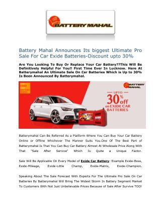 Battery Mahal Announces Its biggest Ultimate Pro Sale For Car Exide Batteries-Discount upto 30%