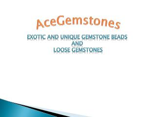 High Qaulity Gemstone Cabochons & Beads at Wholesale Price from Global Supplier