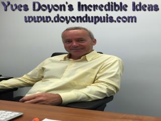 Yves Doyon's Incredible Ideas