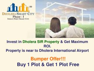 Buy Dholera SIR Property near Dholera International Airport