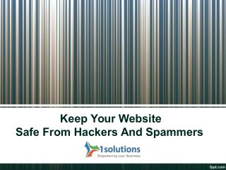Keep Your Website Safe From Hackers And Spammers
