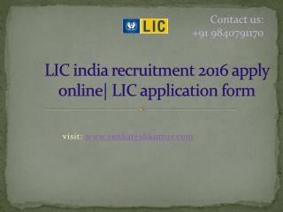 LIC india recruitment 2016 apply online| LIC application form