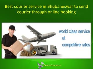 Best courier service in Bhubaneswar to send courier through online booking