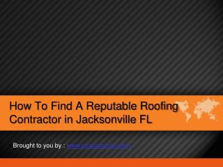 How To Find A Reputable Roofing Contractor in Jacksonville FL