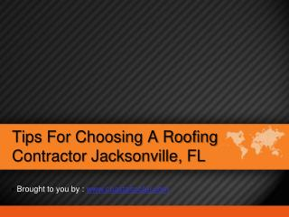Tips For Choosing A Roofing Contractor Jacksonville, FL