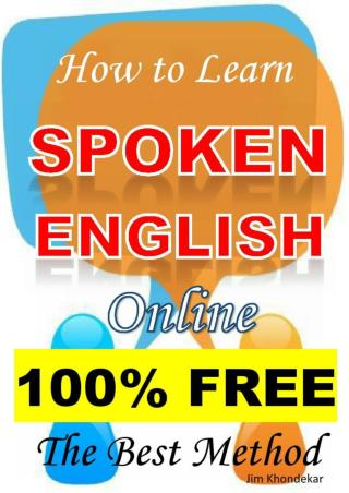 How to Learn SPOKEN ENGLISH Online 100% FREE The Best Method_by_Jim Khondekar
