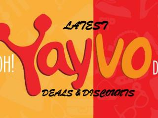 Yayvo - Latest Deals and Discounts
