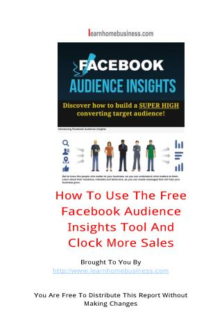 ☀ How To Use The Free Facebook Insights Audience Tool And Clock More Sales