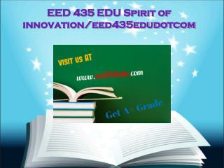 EED 435 EDU Spirit of innovation/eed435edudotcom