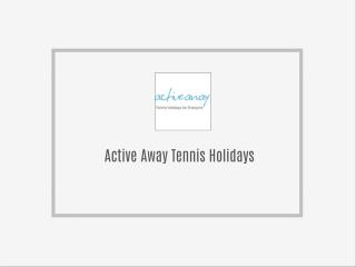 Tennis Holidays