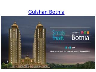 Ultimate Project Gulshan Botnia In Noida Expressway Sector 144.