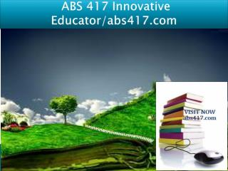 ABS 417 Innovative Educator/abs417.com