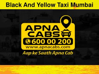 Black And Yellow Taxi Mumbai