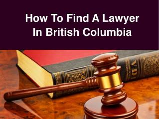 How To Find A Lawyer In British Columbia