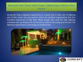 Decorate Your Event with Proper Lightening to Attract Your Guests