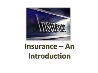Insurance – An Introduction