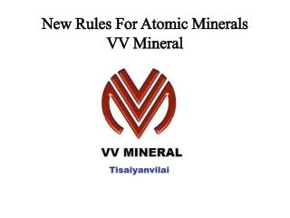 New Rules For Atomic Minerals VV Mineral