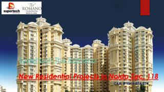 Supertech Romano Review in Noida Sector 118 - 9015274274