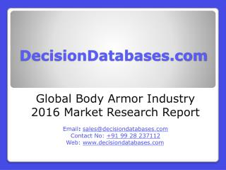 Global Body Armor Market 2016:Industry Trends and Analysis