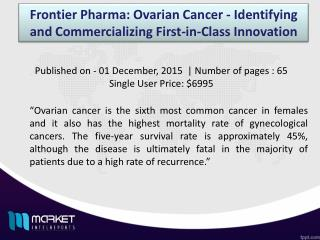Ovarian Cancer Market Forecast & Future Industry Trends