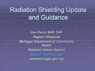 Radiation Shielding Update and Guidance