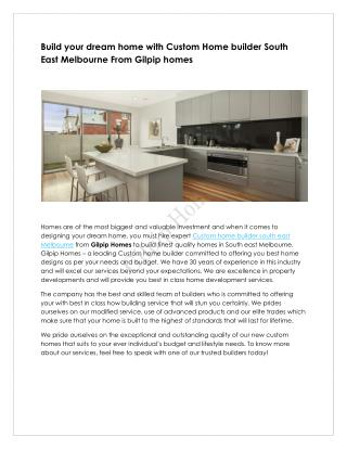 Custom Home builder South East Melbourne | Gilpiphomes