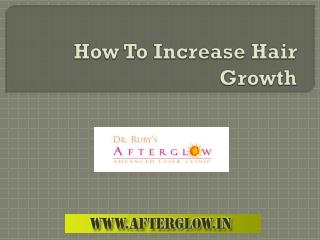 Tips for Increase Hair Growth