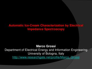 Automatic Ice-Cream Characterization by Electrical Impedance Spectroscopy