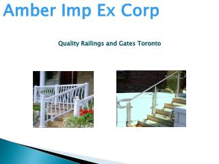 Quality Railings and Gates Toronto