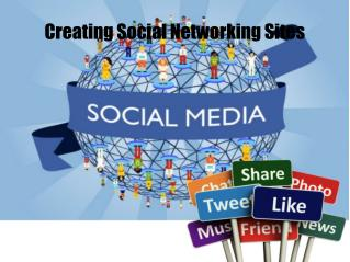Creating Social Networking Sites
