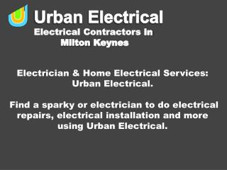 Electrician & Home Electrical Services: Urban Electrical