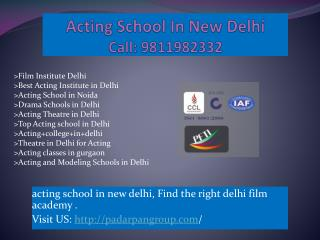 Film Institute Delhi, Acting School In New Delhi, acting classes in gurgaon