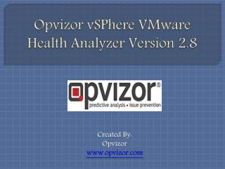 Opvizor vSPhere VMware Health Analyzer Version 2.8