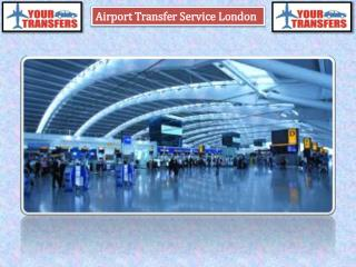 Pick Your London Airport Transfers Service in London | Your Transfers