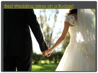 Best Wedding Ideas on a Budget