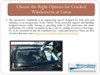 Choose the Right Options for Cracked Windscreens at Luton
