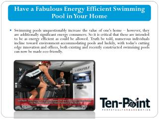 Have a Fabulous Energy Efficient Swimming Pool in Your Home