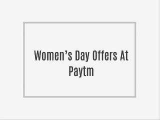 Women's Day Offers At Paytm
