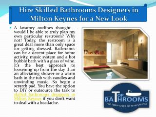 Hire Skilled Bathrooms Designers in Milton Keynes for a New Look