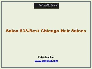 Salon 833-Best Chicago Hair Salons